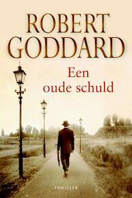 Een oude schuld - R. Goddard (ISBN 9789045308883)