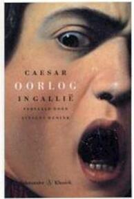 Oorlog in Gallië - Gaius Julius Caesar (ISBN 9789025306663)