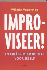 Improviseer ! - W. Voortman (ISBN 9789058777836)