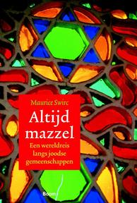 Altijd mazzel - Maurice Swirc (ISBN 9789085068150)