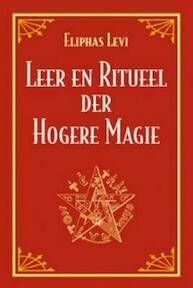 Leer en ritueel der hogere magie - Eliphas Levi (ISBN 9789063780227)