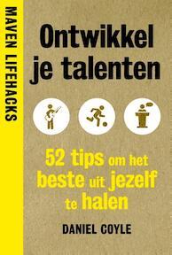 #ontwikkeljetalent - Daniel Coyle (ISBN 9789491845819)