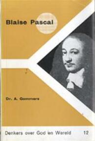 Blaise Pascal - A. Gommers, Tom van Ewijk