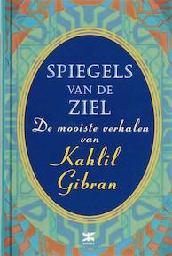Spiegels van de ziel - K. Gibran (ISBN 9789021512471)