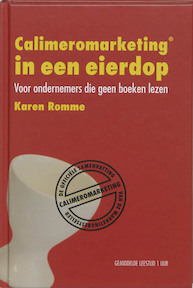 Calimeromarketing in een eierdop - Karen Romme (ISBN 9789076846071)