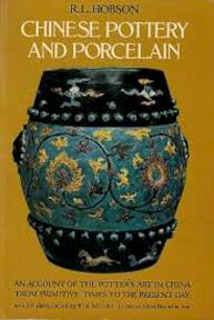 Chinese Pottery and Porcelain - Robert L. Hobson (ISBN 9780486232539)