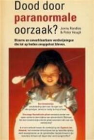 Dood door paranormale oorzaak? - Jenny Randles, Peter Hough, Ellen Reinders (ISBN 9789062914562)