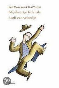 Mijnheertje Kokhals heeft een vriendje - B. Meuleman (ISBN 9789058383501)