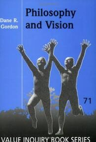 Philosophy and Vision - Dane R. Gordon (ISBN 9789042006010)