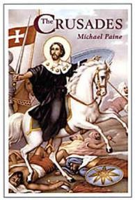 The Crusades - Mike Paine (ISBN 9781904048381)