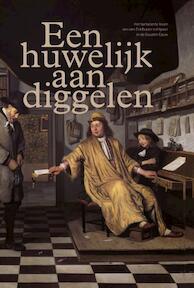 Een huwelijk aan diggelen - Dieuwertje Duijn, Christiaan Schrickx (ISBN 9789460224959)