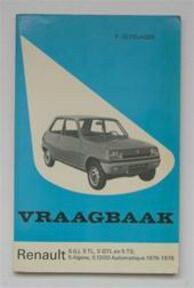 Vraagbaak voor uw Renault 5 - L.N. Keff, Olyslager Organisation B.v. (ISBN 9789020110814)