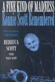 Fine Kind of Madness - Rebecca Scott, Mary Scott (ISBN 9780747260110)