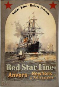 Red Star Line - André Kint, Robert Vervoort (ISBN 9789061747222)
