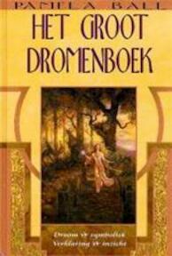 Het groot dromenboek : - Pamela Ball (ISBN 9789022535851)