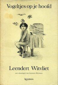 Vogeltjes op je hoofd - Leendert Witvliet, Annemarie Heymans [Tekeningen] (ISBN 9789021509235)