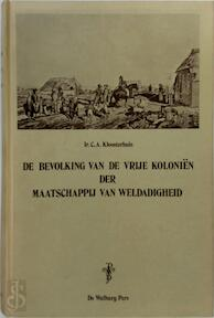 De bevolking van de vrije koloniën der maatschappij van weldadigheid - C.A. Kloosterhuis (ISBN 9789060110263)