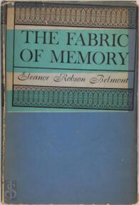 The Fabric of Memory - Eleanor Robson Belmont