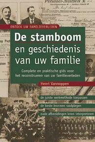 De stamboom en geschiedenis van uw familie - Henri Vannoppen (ISBN 9789024379293)