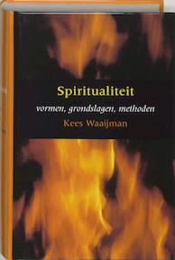 Spiritualiteit - Kees Waaijman (ISBN 9789043501859)