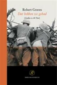 Dat hebben we gehad - R. Graves (ISBN 9789029522212)