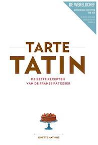 Tarte tatin - Ginette Mathiot (ISBN 9789000336692)