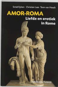 Amor-Roma - Emiel Eyben, Amp, Christian Laes, Amp, Toon Van Houdt (ISBN 9789058262035)
