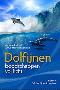 Dolfijnen - boodschappen vol licht - Jeanne Ruland, Anne-Mareike Schultz (ISBN 9789460151033)