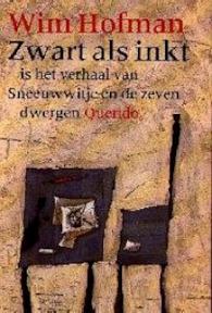 Zwart als inkt - Wim Hofman (ISBN 9789021466545)