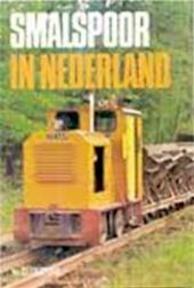 Smalspoor in Nederland - H. Sluijters (ISBN 9789060139233)