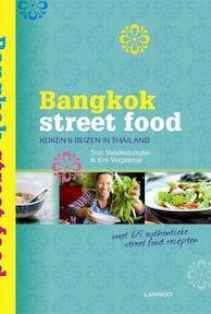 Bangkok street food - Tom Vandenberghe, Eva Verplaetse (ISBN 9789020986549)