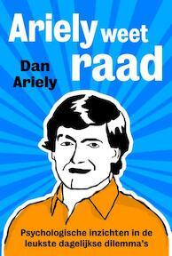 Ariely weet raad - Dan Ariely (ISBN 9789491845642)