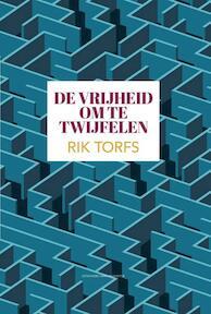 De vrijheid om te twijfelen - Rik Torfs (ISBN 9789461314284)
