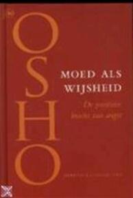 Moed als wijsheid - Osho (ISBN 9789044302752)