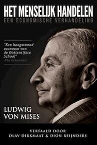 Het menselijk handelen - Ludwig Von Mises (ISBN 9789082480405)