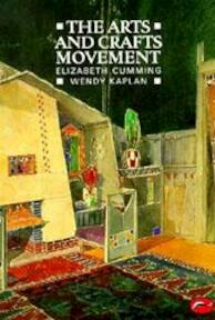 The arts and crafts movement - Elizabeth Cumming, Wendy Kaplan (ISBN 9780500202487)