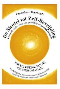 BEERLANDT*SLEUTEL TOT ZELF-BEVRIJDING - Christiane Beerlandt (ISBN 9789075849325)