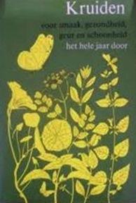 Kruiden voor smaak, gezondheid, geur en schoonheid het hele jaar door - Rosemary Hemphill (ISBN 9789025701956)