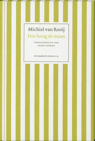Hoe hoog de maan - Michiel van Rooij (ISBN 9789055154586)