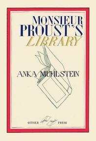 Monsieur Proust's Library - Anka Muhlstein (ISBN 9781590515662)