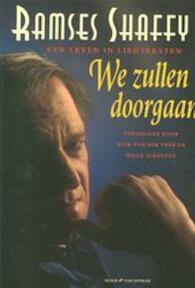 We zullen doorgaan - R. Shaffy, K. van Der Veer (ISBN 9789038875842)