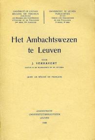 Het ambachtswezen te Leuven - J. Verhavert