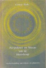 Perspektief en niveau van de horoscoop - George Bode (ISBN 9789063780937)