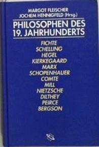 Philosophen des 19. Jahrhunderts - Margot Fleischer, Jochem Hennigfeld (ISBN 9783896780928)