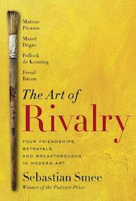 The Art of Rivalry - Sebastian Smee (ISBN 9780812994803)