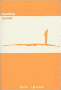 Jeanne - ... Baudoin, Pieter van Oudheusden (ISBN 9789075504538)