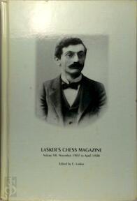 Lasker's Chess Magazine, Volume VII November 1907 to April 1908 - E. Lasker (ISBN 8071892556)