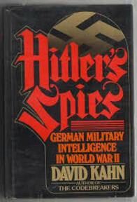 Hitler's Spies - David Kahn (ISBN 0340175532)