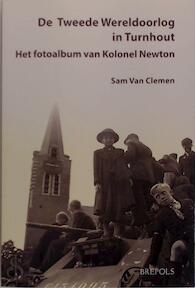 De Tweede Wereldoorlog in Turnhout - Sam van Clemen (ISBN 9782503552446)