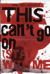This can't go on (stay with me) - Erik van Lieshout (ISBN 9783905770391)